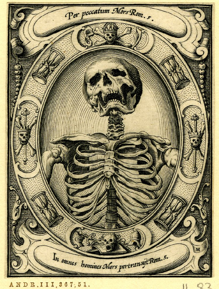 A skeleton; half-length; set in an oval frame with hourglasses and skulls and bones; from a series of six engravings of memento mori. c.1605 Engraving