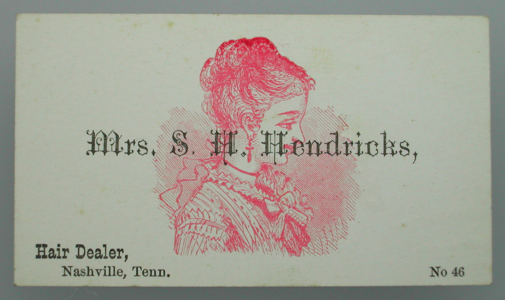 Trade card for Mrs S. H. Hendricks, Hair Dealer, Nashville, Tenn.