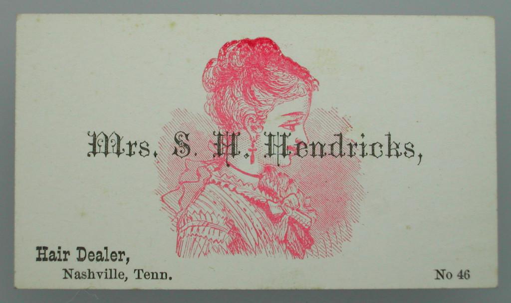 Trade card for Mrs S. H. Hendricks, Hair Dealer, Nashville, Tenn.